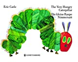 Eric Carle - German: The very hungry caterpillar/Die kleine Raupe Nimmersatt