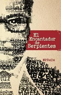 El Encantador de Serpientes (Spanish Edition)