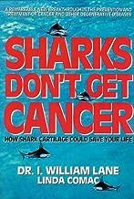 Best do sharks not get cancer Reviews