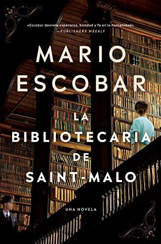 The Librarian of Saint-Malo  La Bibliotecaria de Saint-Malo (Spanish Edition)