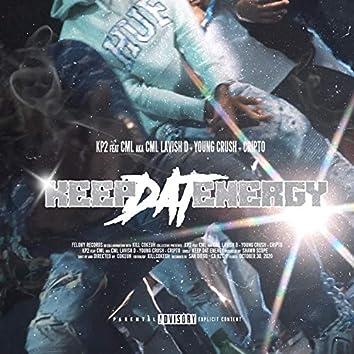 Keep Dat Energy (feat. CML Lavish D, Young Crush & Cripto)