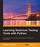 Learning Selenium Testing Tools with Python (English Edition)
