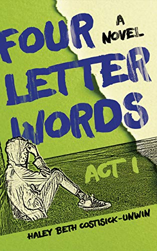 Four Letter Words: Act 1 (English Edition)