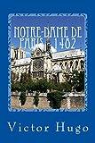 Notre-Dame de Paris - 1482 - CreateSpace Independent Publishing Platform - 06/03/2017