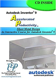 Autodesk Inventor 9 Accelerated Productivity: Sheet Metal Design