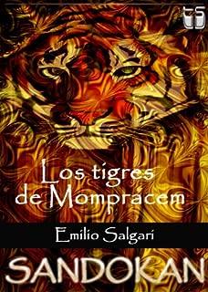 Los tigres de Mompracem (texto dinamico) (Sandokan nº 1) (Spanish Edition)