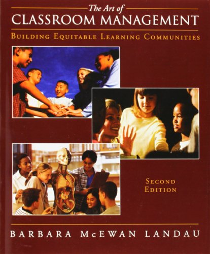 The Art of Classroom Management: Building Equitable Learning Communitites (2nd Edition)