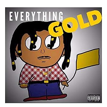 Everthing Gold
