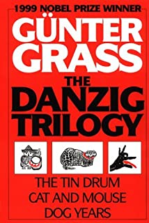 The Danzig Trilogy: The Tin Drum, Cat and Mouse, Dog Years (English and German Edition)