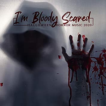 I'm Bloody Scared: Halloween Horror Music 2020, Like in Nightmare, Halloween Party, Scary Sounds