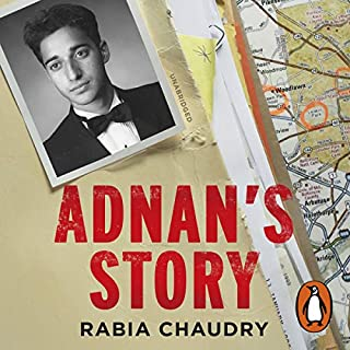 Adnan's Story     The Case That Inspired the Podcast Phenomenon Serial              By:                                                                                                                                 Rabia Chaudry                               Narrated by:                                                                                                                                 Rabia Chaudry                      Length: 14 hrs and 30 mins     683 ratings     Overall 4.7