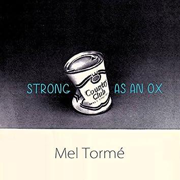 Strong As An Ox