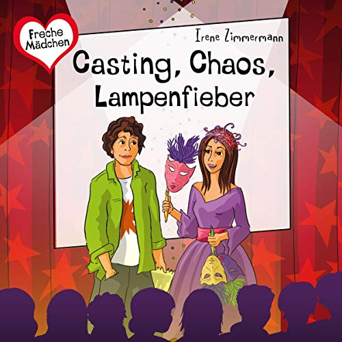 Casting, Chaos, Lampenfieber audiobook cover art