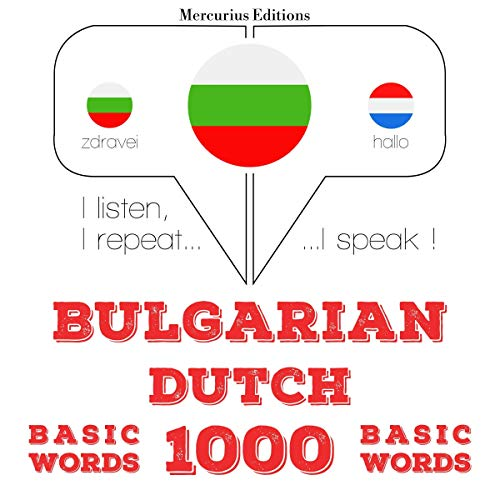 Bulgarian - Dutch. 1000 basic words cover art