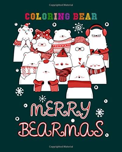 Coloring Bear: xmas bearmas bear santas hat merry christmas 100 Pages - 8 x 10 inches
