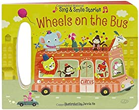 Wheels on the Bus: Sing & Smile Board Books (Sing & Smile Stories)