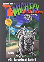 Gargoyles of Gaylord (Michigan Chillers)