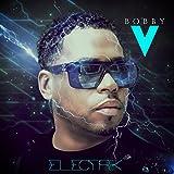 Songtexte von Bobby V. - Electrik