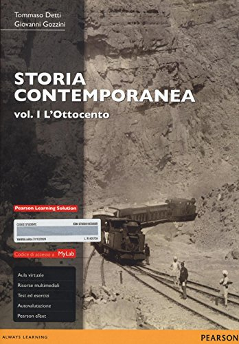 Storia contemporanea. Ediz. mylab. Con espansione online. L'Ottocento (Vol. 1)