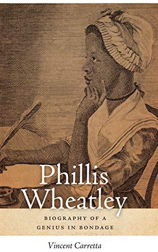 Image of Phillis Wheatley: Biography of a Genius in Bondage