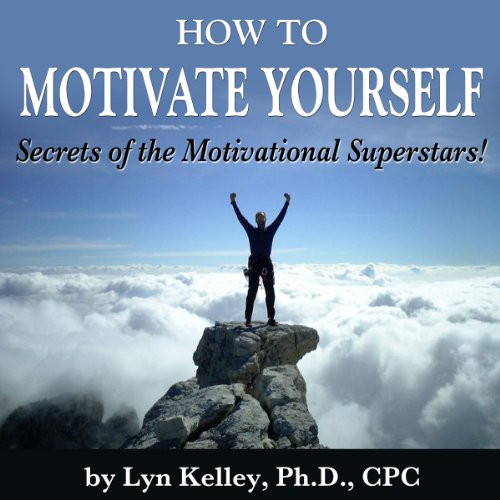 How to Motivate Yourself audiobook cover art
