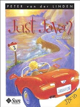 Just Java™ 2 (6th Edition): J2SE 1.5 Edition
