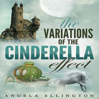 The Variations of the Cinderella Effect                   By:                                                                                                                                 Angela Ellington                               Narrated by:                                                                                                                                 Amber Girardin                      Length: 1 hr and 6 mins     Not rated yet     Overall 0.0