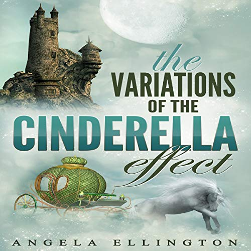The Variations of the Cinderella Effect audiobook cover art