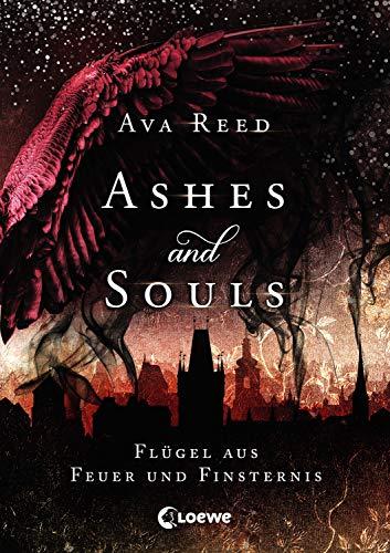 Ashes and Souls - Flügel aus Feuer und Finsternis: Romantasy