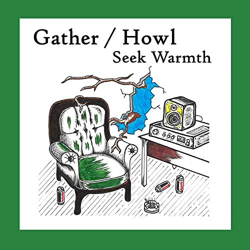 Gather / Howl