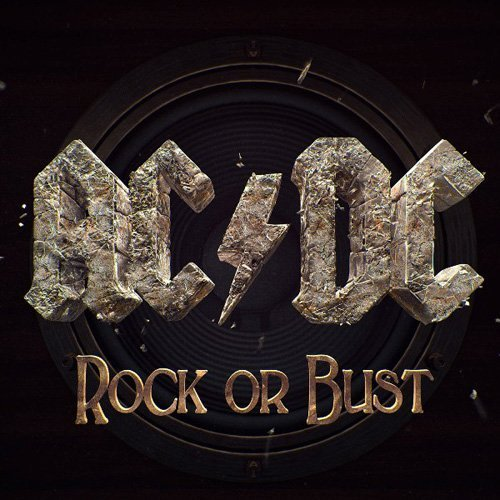 Rock Or Bust by Ac/Dc (2014-12-03)
