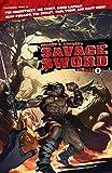 Robert E. Howard's Savage Sword Volume 1 (Conan, Band 1) - Paul Tobin