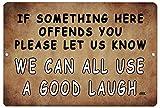 Rogue River Tactical Funny Sarcastic Metal Tin Sign Wall Decor Man Cave Bar A Good Laugh
