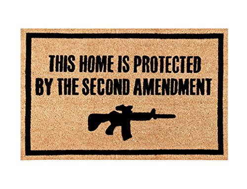 This Home Is Protected By The Second Amendment Doormat..100% All Natural Fibers Coir -Eco-Friendly.
