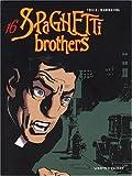 Spaghetti Brothers, Tome 16