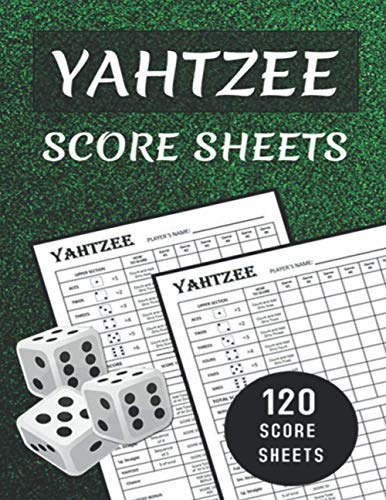 Yahtzee Score Sheets: Large Size 8.5 x 11 Inches / 120 Pages / For Adult and Kids Players / Perfect Score Pads / Hours of Fun