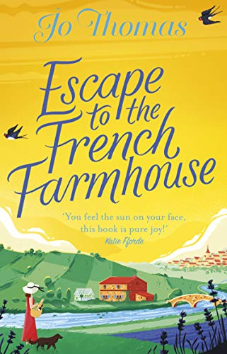 Escape to the French Farmhouse: The #1 Kindle Bestseller