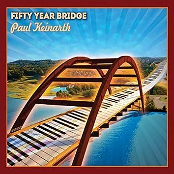 Fifty Year Bridge