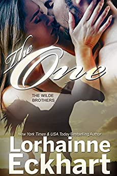 The One (The Wilde Brothers Book 1) by [Lorhainne Eckhart]