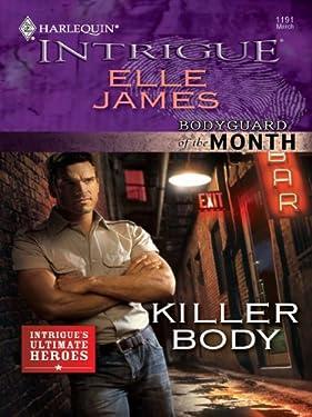Killer Body (Bodyguard of the Month)