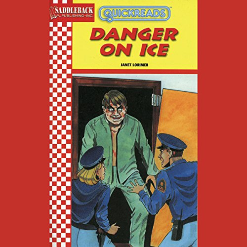 Danger on Ice     Quickreads              By:                                                                                                                                 Janet Lorimer                               Narrated by:                                                                                                                                 Saddleback Educational Publishing                      Length: 33 mins     1 rating     Overall 3.0