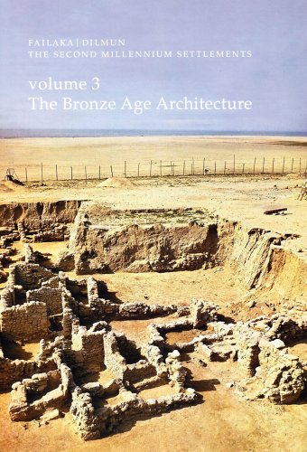 Failaka-Dilmun: Volume 3: The Bronze Age Architecture (Jutland Archaeological Society Publications)