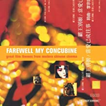 Farewell My Concubine: Great Film Themes From Modern Chinese Cinema