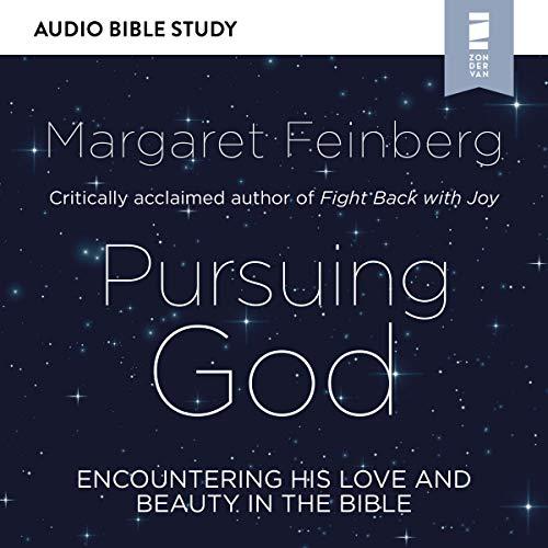 Pursuing God: Audio Bible Studies audiobook cover art