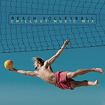 Beach Volleyball Chillout Music Mix