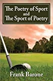 The Poetry of Sport and The Sport of Poetry (English Edition)