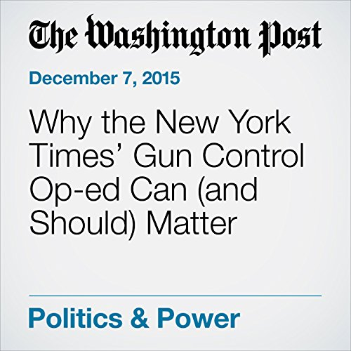Why the New York Times' Gun Control Op-ed Can (and Should) Matter audiobook cover art