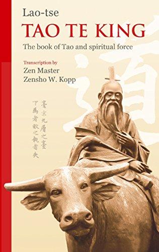 Tao Te King: The Book of Tao and Spiritual Force (English Edition)