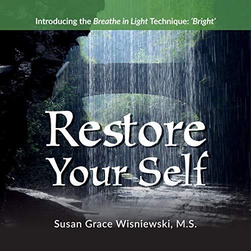 Restore Your Self Audiobook By Susan Grace Wisniewski cover art