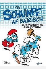 De Schlimpf af Bairisch: Da Roudschlumpf und s'Schlumpfkappal: Die Schluempfe Mundart 3 ハードカバー